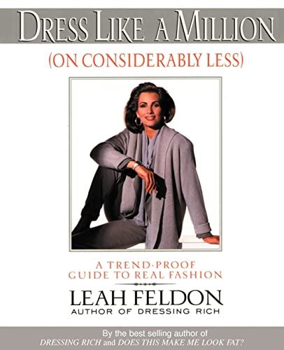 9780595177912: Dress Like a Million (On Considerably Less): A Trend-Proof Guide to Real Fashion