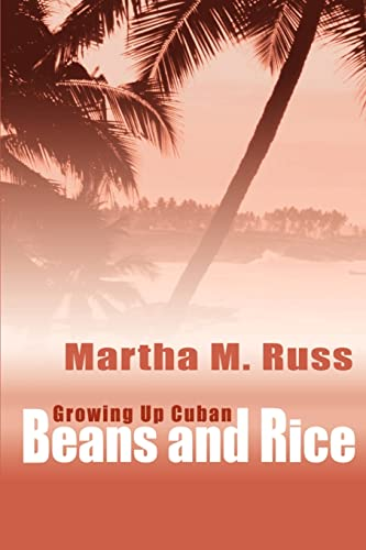 9780595178100: Beans and Rice: Growing Up Cuban