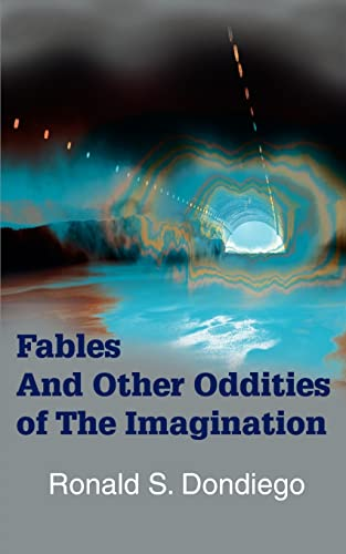 Fables And Other Oddities of The Imagination: Dondiego, Ronald