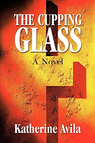 9780595178957: The Cupping Glass