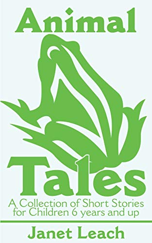 9780595178988: Animal Tales: A Collection of Short Stories for Children 6 years and up