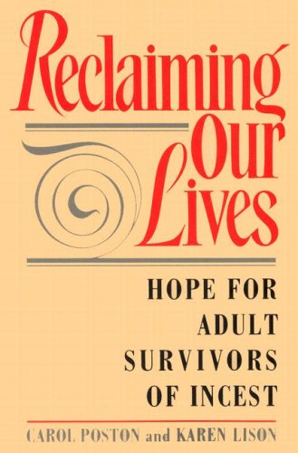 9780595179138: Reclaiming Our Lives: Hope for Adult Survivors of Incest