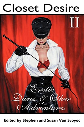 9780595179893: Closet Desire II: Erotic Dares and Other Adventures