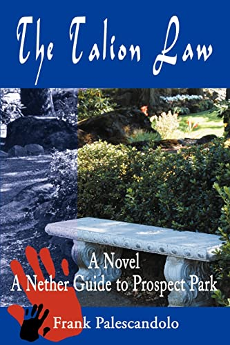 9780595179978: The Talion Law: A Novel A Nether Guide to Prospect Park