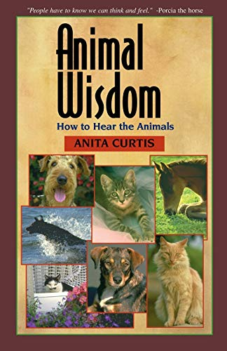 9780595180226: Animal Wisdom: How to Hear the Animals