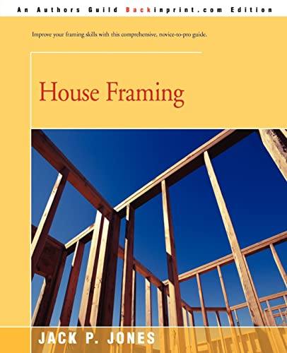 9780595180349: House Framing