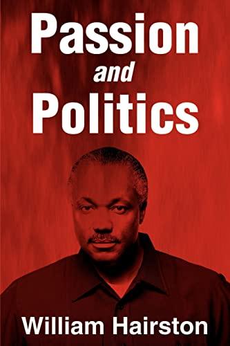 Passion and Politics: Hairston, William