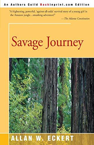 9780595181711: Savage Journey