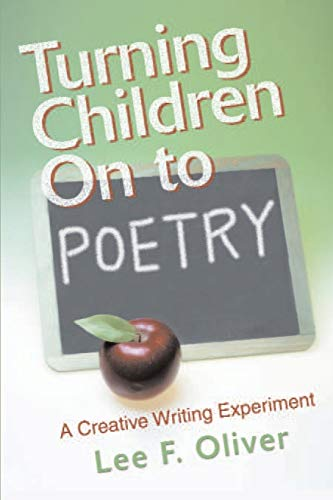 9780595181827: Turning Children On to Poetry: A Creative Writing Experiment