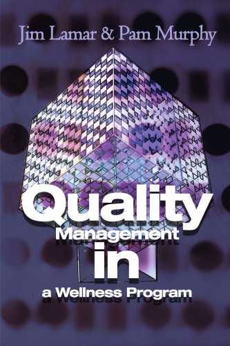 9780595182312: Quality Management in a Wellness Program