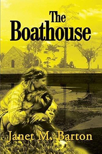 9780595182329: The Boathouse