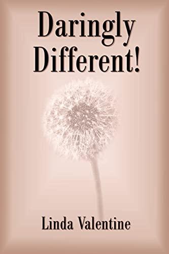 Daringly Different: Linda Valentine
