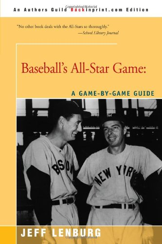 9780595182695: Baseball's All Star Game: A Game by Game Guide