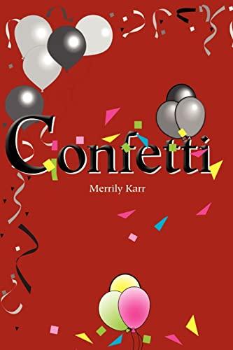 Confetti: Karr, Merrily