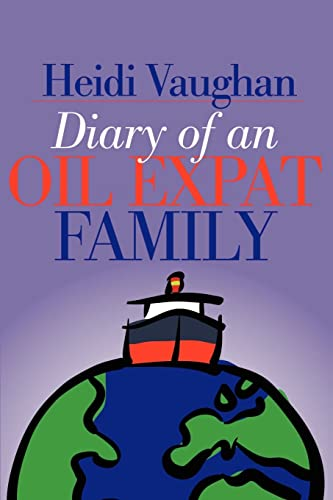 Diary of an Oil Expat Family: Heidi Vaughan