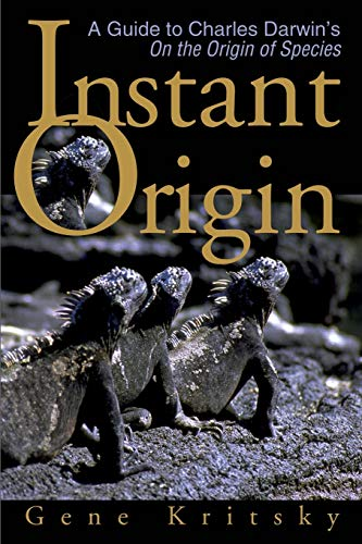 9780595183890: Instant Origin: A Guide to Charles Darwin's On the Origin of Species