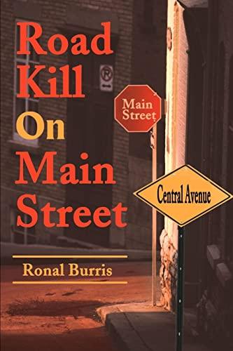 9780595184613: Road Kill On Main Street