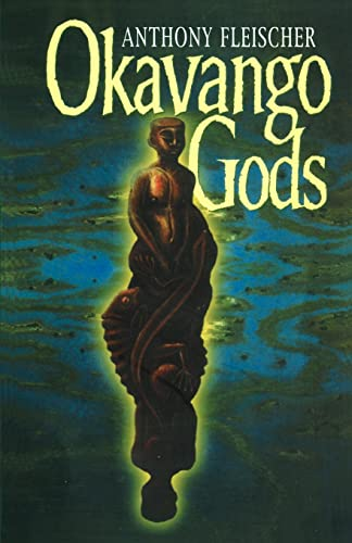 9780595185412: Okavango Gods