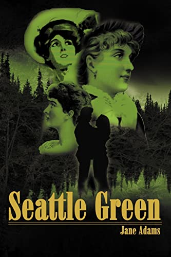 Seattle Green: Adams, Jane