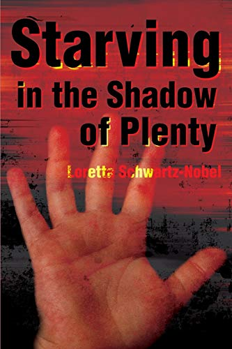 9780595185665: Starving in the Shadow of Plenty