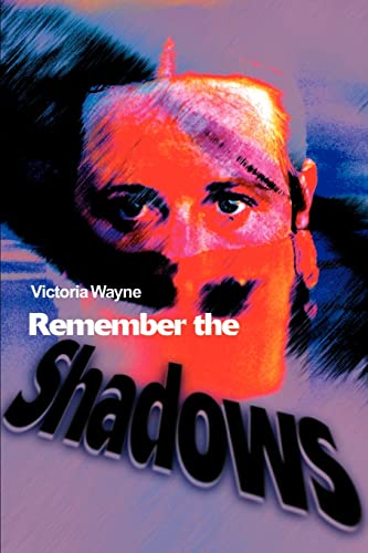 9780595185856: Remember the Shadows