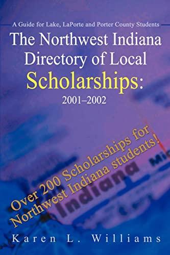 The Northwest Indiana Directory of Local Scholarships: Karen Williams