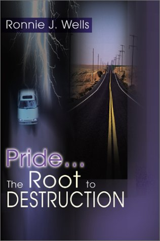 9780595186419: Pride...the Root to Destruction