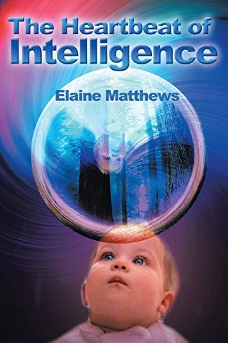 9780595186488: The Heartbeat of Intelligence