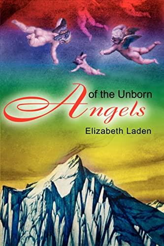 Angels of the Unborn: Laden, Elizabeth