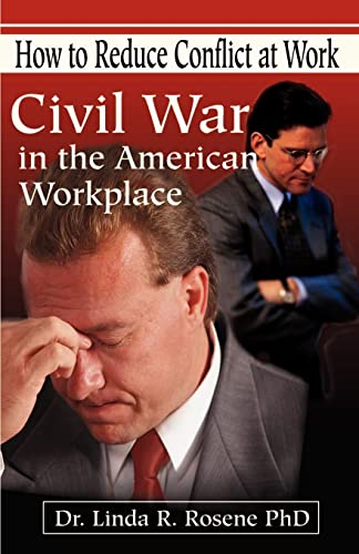 9780595186907: Civil War in the American Workplace: How to Reduce Conflict at Work