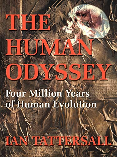 9780595186983: The Human Odyssey: Four Million Years of Human Evolution