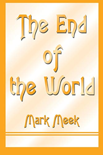 The End of the World: Mark Meek