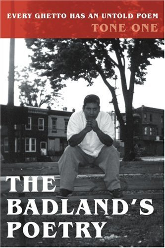 9780595188499: The Badland's Poetry: Every Ghetto Has an Untold Poem