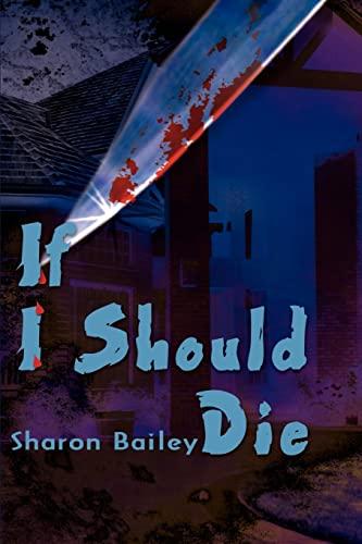 9780595188673: If I Should Die