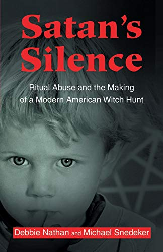 9780595189557: Satan's Silence: Ritual Abuse and the Making of a Modern American Witch Hunt