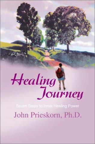 9780595189830: Healing Journey: Seven Steps to Inner Healing Power