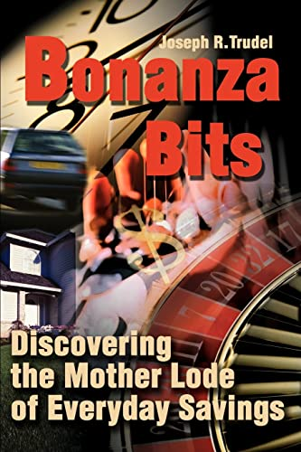 9780595190133: Bonanza Bits: Discovering the Mother Lode of Everyday Savings