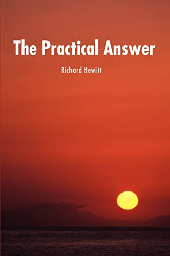 9780595190218: The Practical Answer