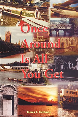 Once Around Is All You Get: James Lichtman