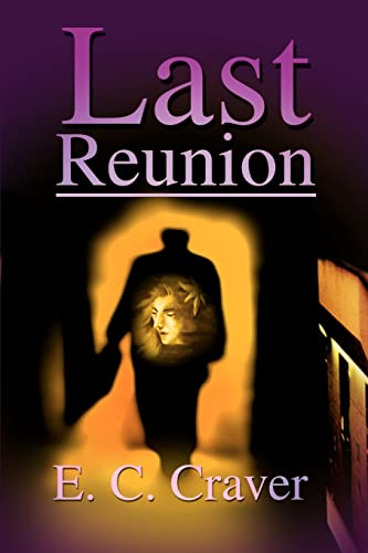 9780595190812: Last Reunion