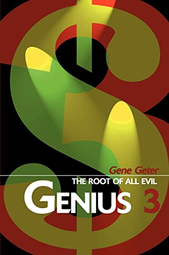Genius 3: The Root of All Evil: Gene Geter