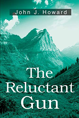 The Reluctant Gun (9780595192076) by Howard, John