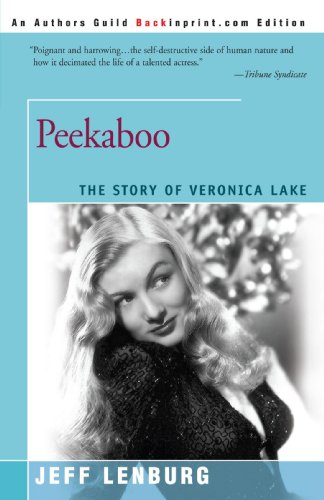 9780595192397: Peekaboo: The Story of Veronica Lake
