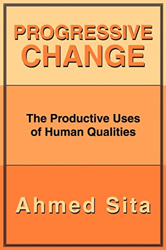 Progressive Change: Ahmed Sita