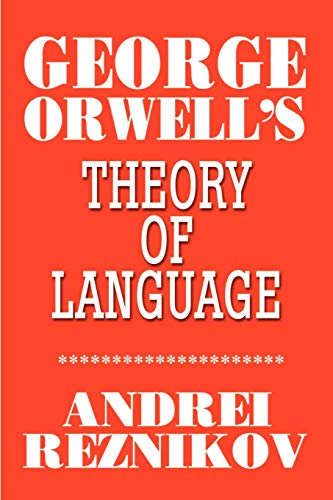 9780595193202: George Orwell's Theory of Language