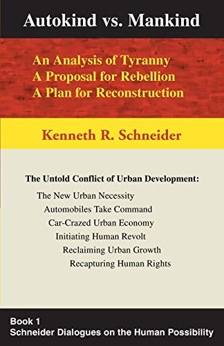 9780595193479: Autokind vs. Mankind: An Analysis of Tyranny A Proposal for Rebellion A Plan for Reconstruction