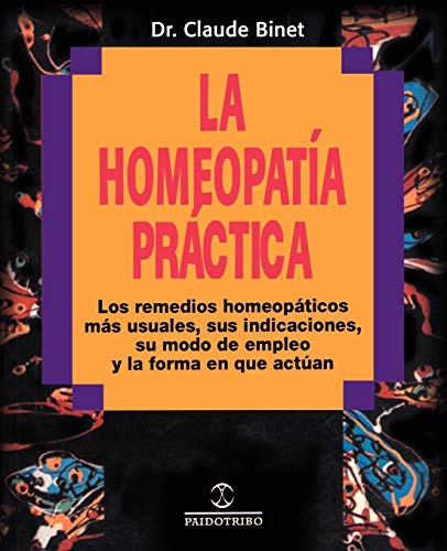 La Homeopatia Practica (Coleccion Homeopatia) (Spanish Edition): Binet, Claude
