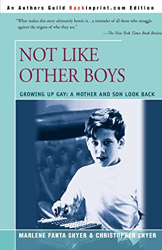 9780595193882: Not Like Other Boys: Growing Up Gay: A Mother and Son Look Back