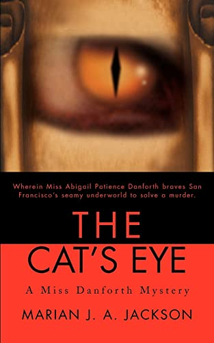 The Cat's Eye: A Miss Danforth Mystery (Miss Danforth Mysteries (Paperback)): Jackson, Marian ...
