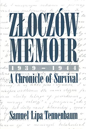 9780595193998: Zloczów Memoir: 1939-1944 A Chronicle of Survival